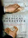The Medical Detective (eBook): John Snow, Cholera and the Mystery of the Broad Street Pump