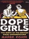 Dope Girls (eBook): The Birth Of The British Drug Underground