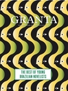 Granta 121 (eBook): Best of Young Brazilian Novelists