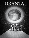 Aliens (eBook): Granta, Volume 114