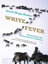 White Fever (eBook): A Journey to the Frozen Heart of Siberia