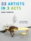33 Artists in 3 Acts (eBook)
