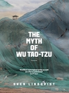 The Myth of Wu Tao-Tzu (eBook)