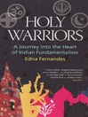 Holy Warriors (eBook): A Journey Into The Heart Of Indian Fundamentalism
