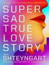 Super Sad True Love Story (eBook)