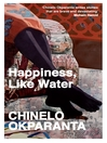 Happiness, Like Water (eBook): and Other Stories