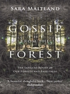 Gossip from the Forest (eBook)