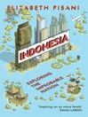 Indonesia Etc. (eBook): Exploring the Improbable Nation