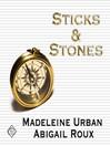 Sticks & Stones (MP3): Cut & Run Series, Book 2