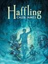 Haffling (eBook): Haffling Series, Book 1
