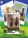 Love Means Courage (MP3)
