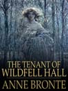 The Tenant of Wildfell Hall (eBook)
