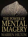 The Power of Mental Imagery (eBook)