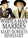 When a Man Marries (eBook)