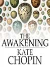 The Awakening (eBook): And Selected Short Stories