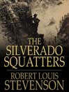 The Silverado Squatters (eBook)