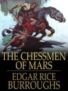 The Chessmen of Mars (eBook): John Carter of Mars Series, Book 5
