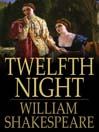 Twelfth Night (eBook): Or, What You Will