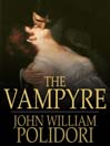 The Vampyre (eBook): A Tale