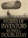 Stories of Inventors (eBook): The Adventures of Inventors and Engineers