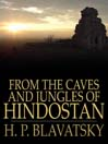 From the Caves and Jungles of Hindostan (eBook)