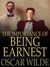 The Importance of Being Earnest (eBook): A Trivial Comedy for Serious People