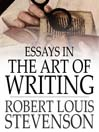 Essays in the Art of Writing (eBook)