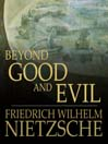 Beyond Good and Evil (eBook): Prelude to a Philosophy of the Future
