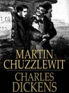Martin Chuzzlewit (eBook): The Life and Adventures of