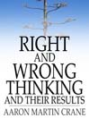 Right and Wrong Thinking and Their Results (eBook)