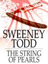 Sweeney Todd (eBook): The String of Pearls