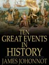 Ten Great Events in History (eBook)