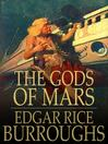 The Gods of Mars (eBook): John Carter of Mars Series, Book 2
