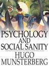 Psychology and Social Sanity (eBook)