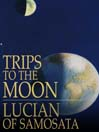 Trips to the Moon (eBook)