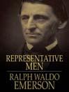 Representative Men (eBook): Seven Lectures