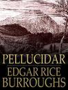 Pellucidar (eBook): Pellucidar Series, Book 2