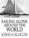 Sailing Alone Around the World (eBook)
