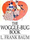 The Woggle-Bug Book (eBook)