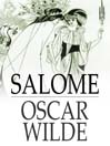 Salome (eBook): A Tragedy in One Act