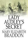 Lady Audley's Secret (eBook)