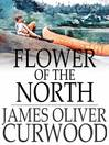 Flower of the North (eBook)