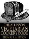 The Allinson Vegetarian Cookery Book (eBook)