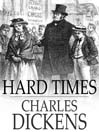 Hard Times (eBook): For these Times