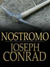 Nostromo (eBook): A Tale of the Seaboard