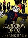 The Scarecrow of Oz (eBook): Oz Series, Book 9