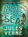 20,000 Leagues Under the Sea and Other Classic Novels (eBook)