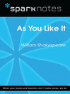 As You Like It (SparkNotes Literature Guide) (eBook)