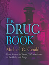 The Drug Book (eBook): From Arsenic to Xanax, 250 Milestones in the History of Drugs