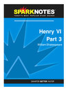 Henry VI Part 3 (SparkNotes Literature Guide) (eBook)